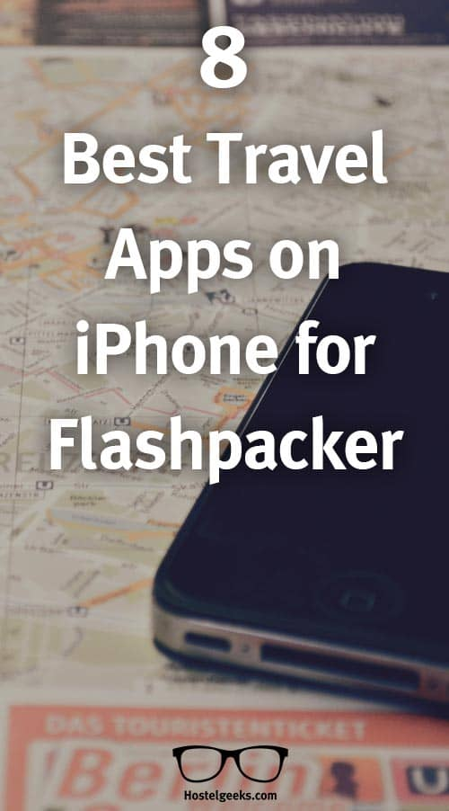 8 Best Travel Apps on iPhone for Flashpacker - Hostelgeeks
