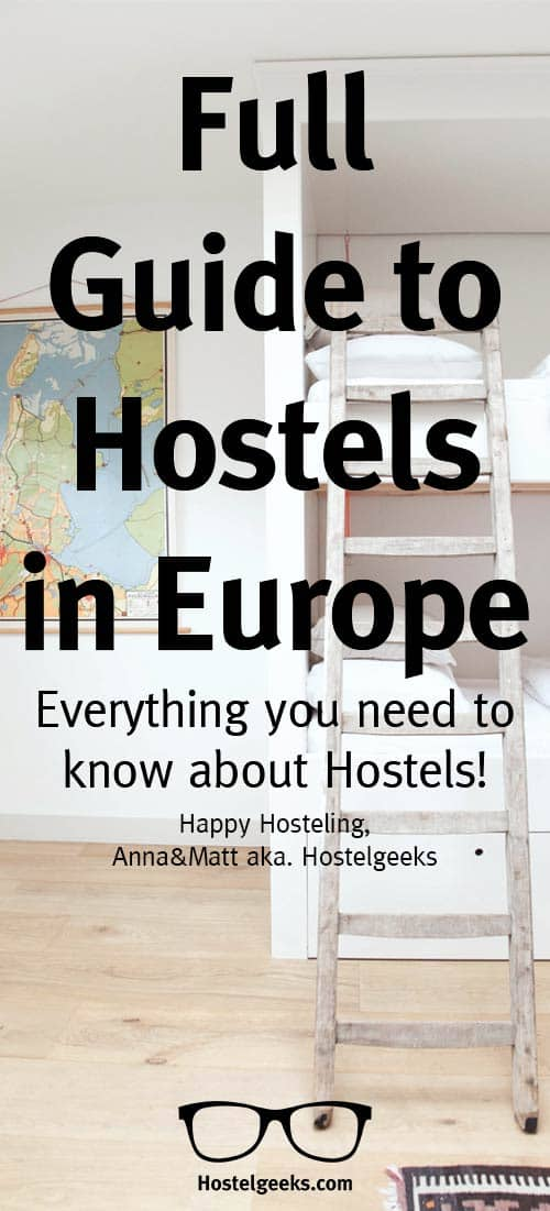 Guide to Hostels in Europe