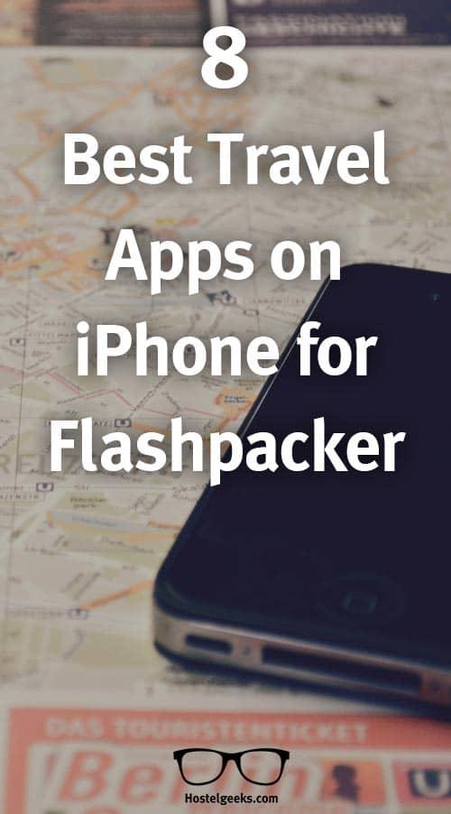 8 Best Travel Apps on iPhone for Flashpacker - Hostelgeeks