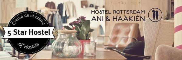 Secret Tips Rotterdam and Ani&Haakien Hostel