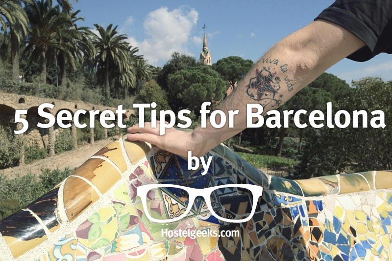 Secret Tips for Barcelona