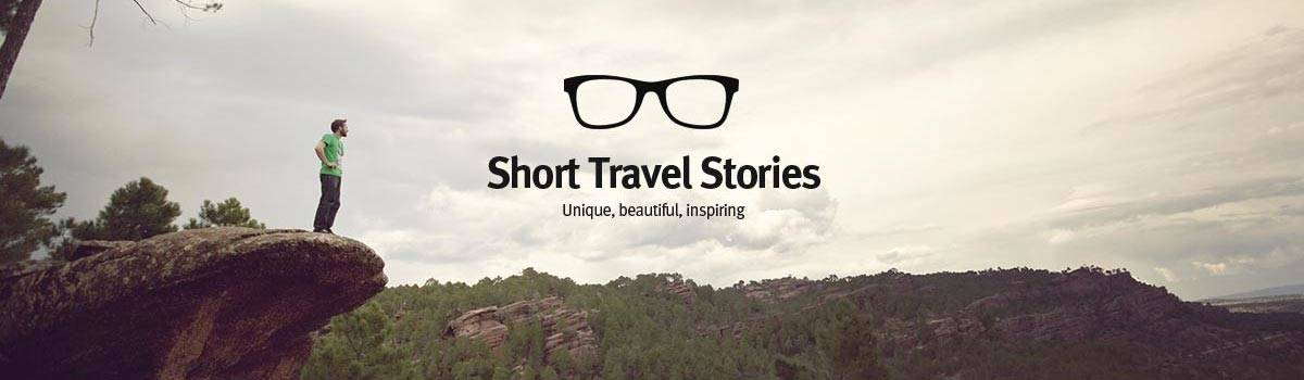 Short Travel Stories from Hostels, Backpackers, Travelers