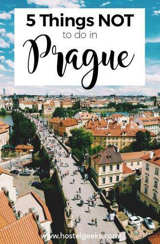 5 Things NOT to Do in Prague (and 7 Secret Tips for free)