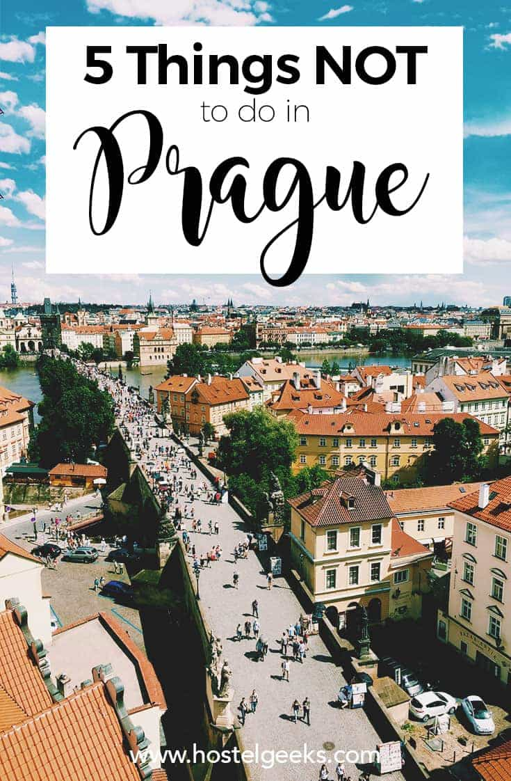 5 Things Not To Do In Prague In 2019 Safety Tips 7 Secrets