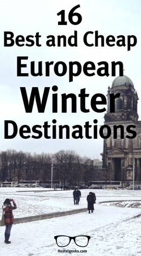 16 Best and Cheap European Winter Destinations Backpackers