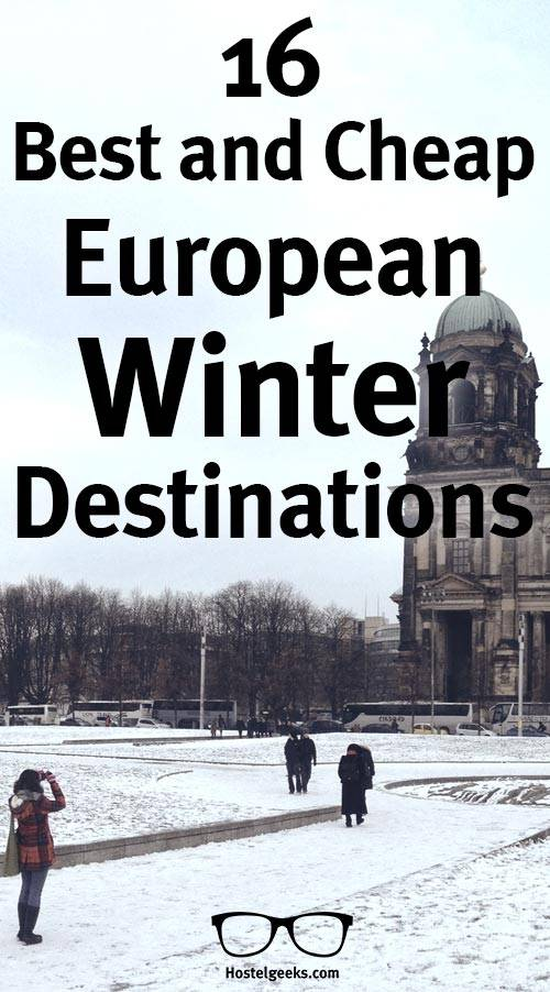 BEST European Winter Destinations Guide To Flights - Top 10 cities in europe to travel with kids