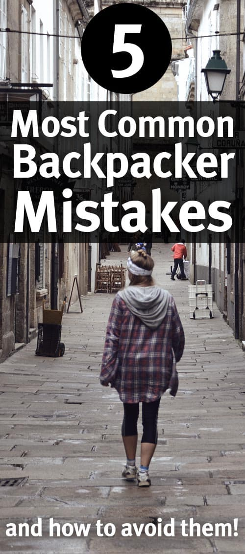 Backpacking for Beginners? 5 Most Common Mistakes to avoid!