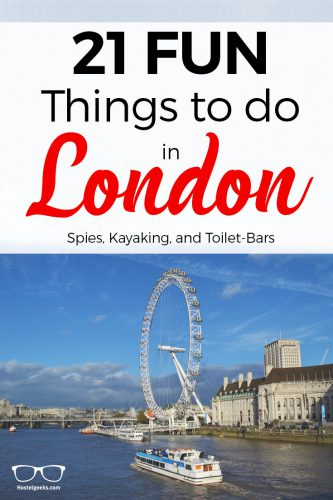 18 Fun things to Do in London - from Spies, Kayaking and Public Toilet Bars