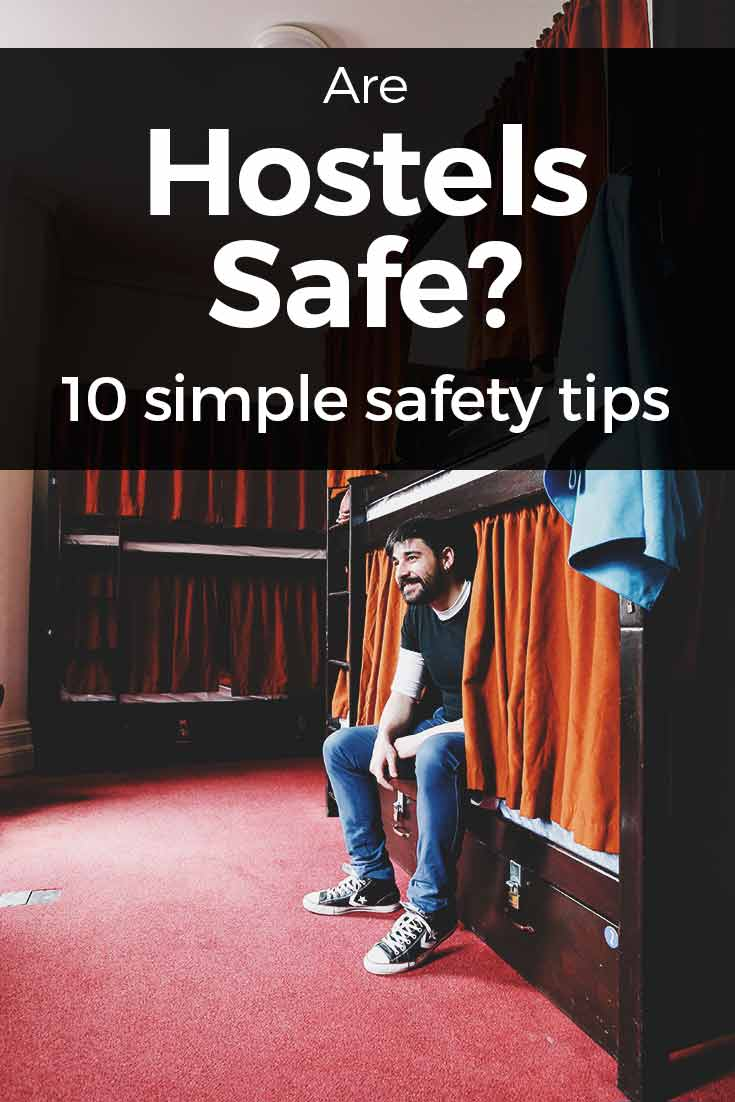 Are Hostels Safe? 13 Personal Safety Tips 2019 (+ Free pdf Download)
