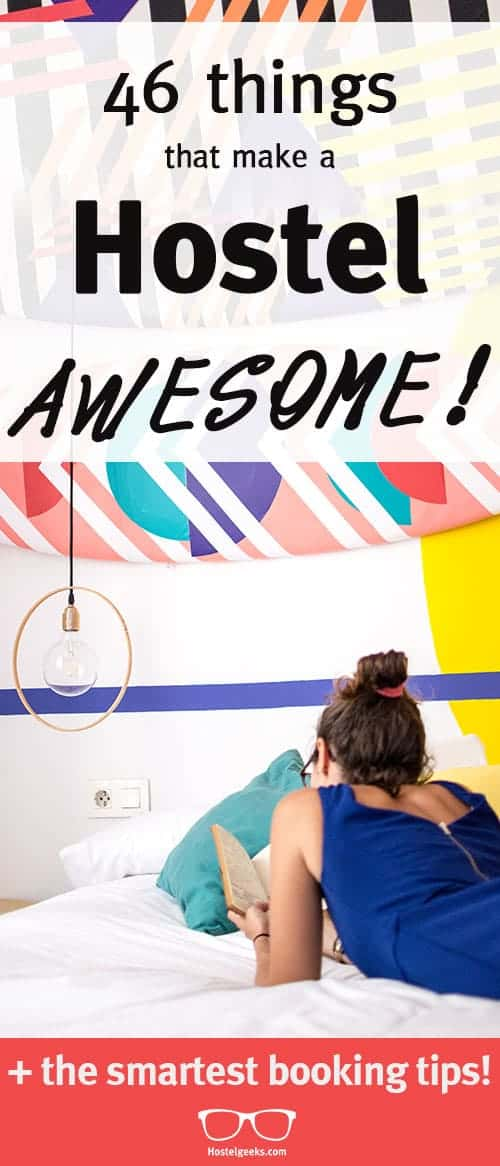 46 Things that tell you: This hostel is gonna be awesome! (incl. booking tips!)