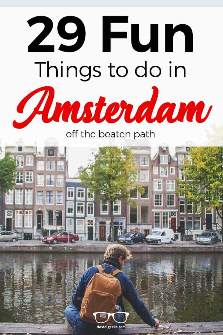 29 fun things to do in amsterdam for 2017 coffee shops for Fun places to go in the city