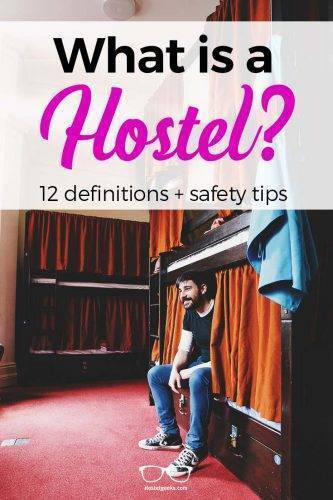 What is a Hostel? 12 Hostel Definitions and 1 final answer!