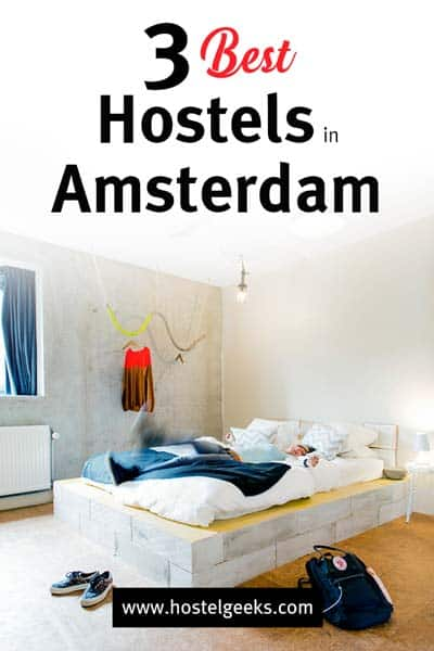 Best Hostels in Amsterdam, Netherlands - by Hostelgeeks