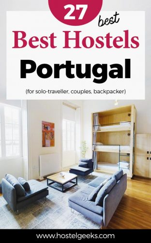 27 Best Hostels in Portugal (+Itinerary Ideas)