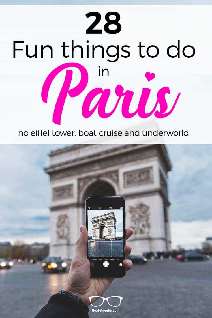 Lets Talk About Awesome Cool And Fun Things To Do Paris And What Else Would Be More Handy Than A Big List Of 28 Entertaining Way To Spend Your Time In