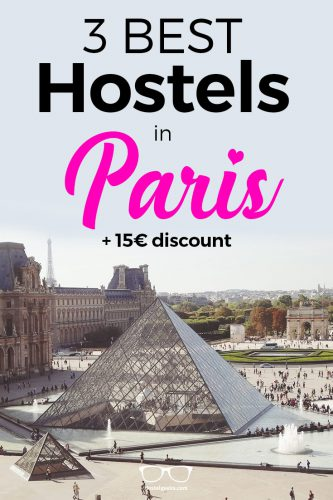 3 Best Hostels in Paris - a handpicked selection (but no 5 Star Hostel)