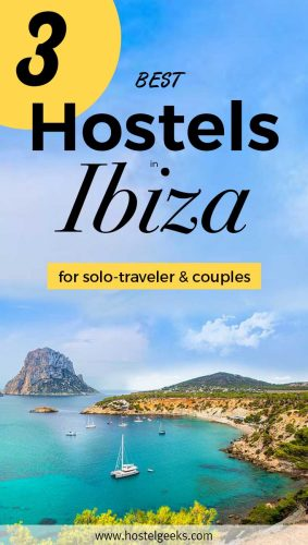 3 Best Hostels in Ibiza Island - Party Hard and Sleep Well (Ready to rumble?)