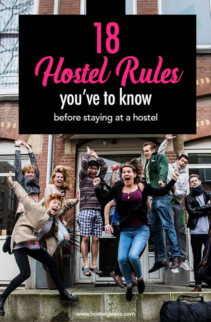19 Must Know Hostel Etiquette And Rules 2019 How To