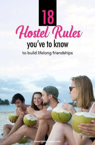 Hostel Rules and Etiquette - How to make friends at Hostels
