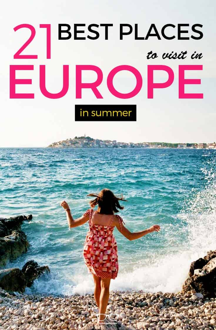 21 best places to visit in europe in summer 2018 beaches for Best countries to travel in europe