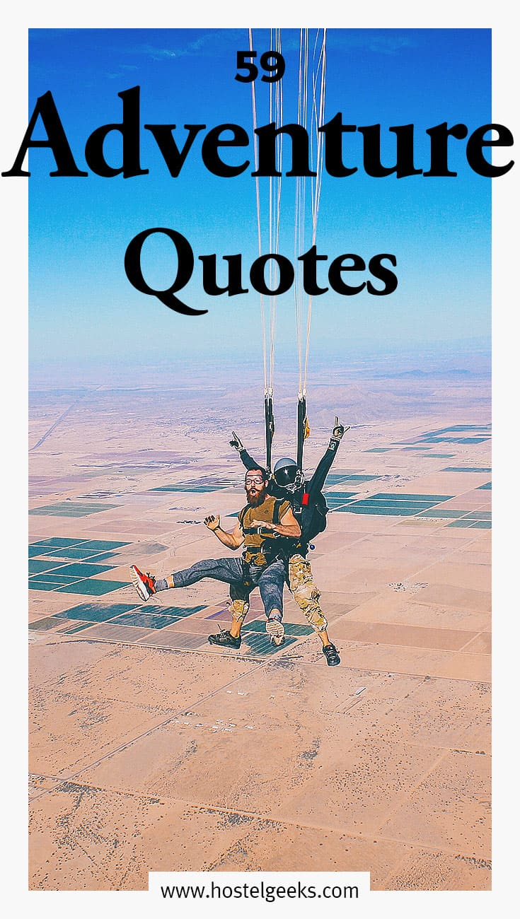 87 Best Adventure Quotes For Adrenaline Instagram Captions Free Pdf