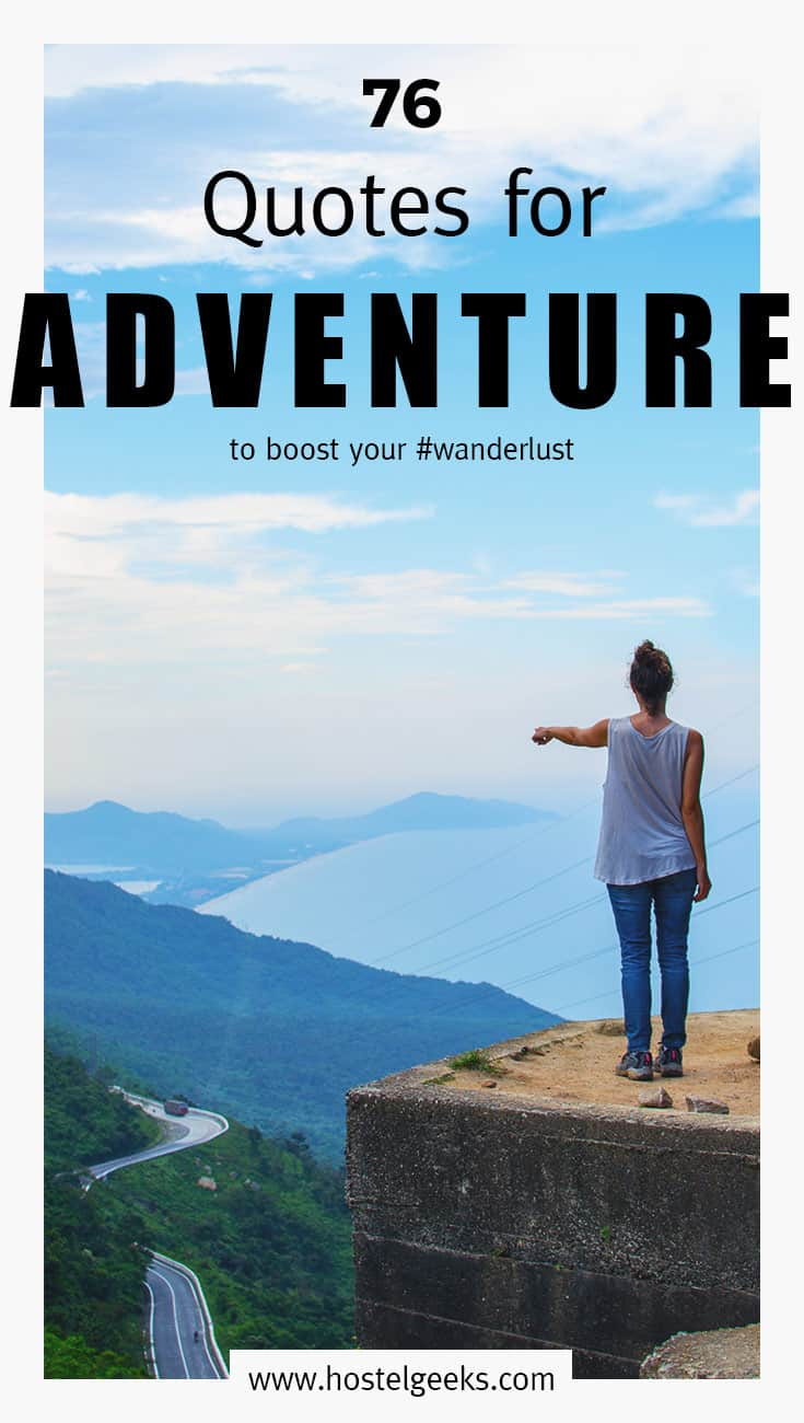 87 BEST Adventure Quotes for Adrenaline + Instagram Captions