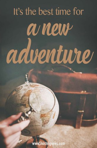 It's the best time for a new adventure - best quotes about adventure and traveling