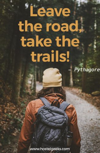 Leave the road, take the trails - Best Adventure Quotes