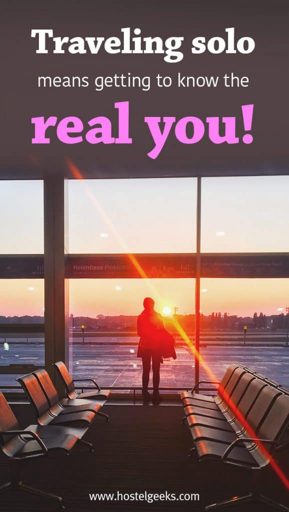 Motivational Quotes for solo traveler: Traveling solo means getting to know the real you!
