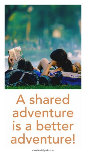 A Shared Adventure is a better adventure - Travel Quotes