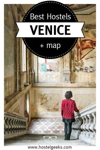 3 Best Hostels in Venice, Italy - the complete guide to where to stay in Venice on a budget