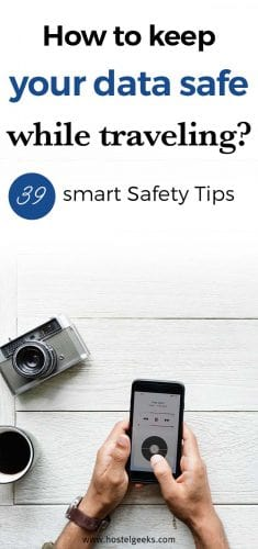 39 Simple and effective Travel Safety Tips (both offline and online)