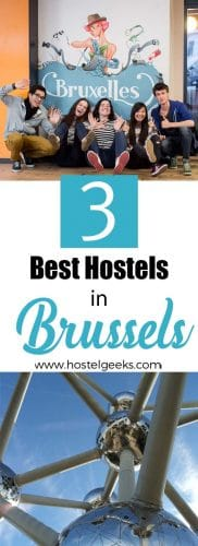 Best Hostels in Brussels, Belgium a complete guide and overview for backpackers