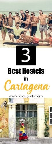 Best Hostels in Cartagena a full overview and guide for backpackers