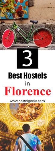 Best Hostels in Florence complete overview and guide for Backpackers