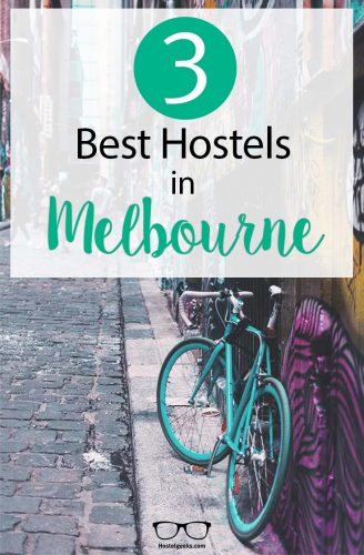 Best Hostels in Melbourne complete overview and guide for backpackers