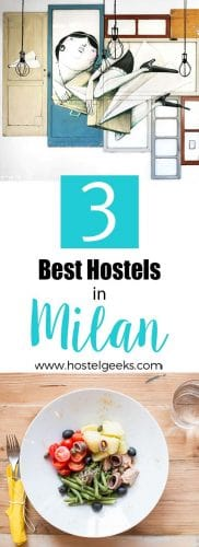 Best Hostels in Milan, Italy complete guide and overview for backpackers