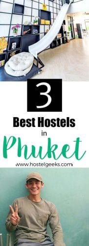 Best Hostels in Phuket the complete overview and guide for backpackers