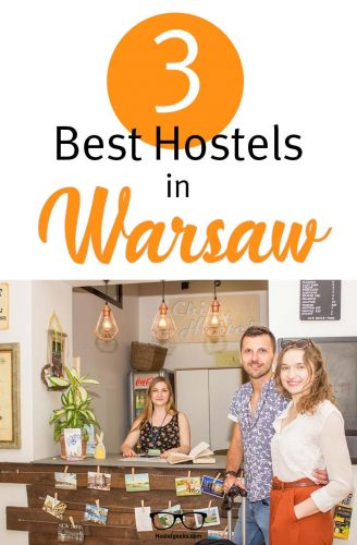 Best Hostels in Warsaw, Poland a complete overview and guide for backpackers