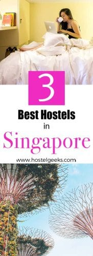 Best Hostels in Singapore the complete guide and overview for backpackers and solo travellers
