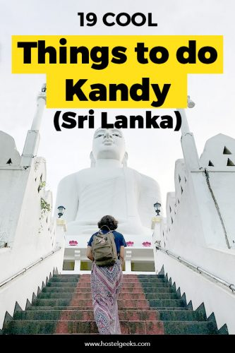 19 Wonderful Things to Do in Kandy, Sri Lanka - Probably the Most Scenic Train Ride of your Life