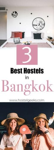Best Hostels in Bangkok complete guide and overview for backpackers and solo travellers