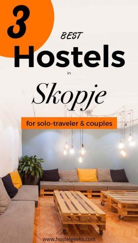 3 Best Hostels in Skopje, Macedonia - Probably the Funniest Capital in Europe