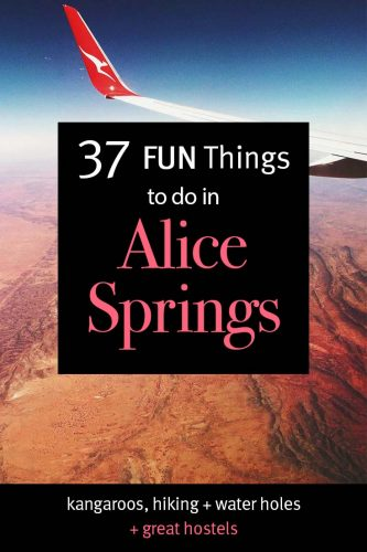 Things to do in Alice Springs the complete guide