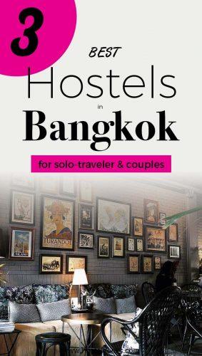 3 Best Hostels in Bangkok - The Perfect Hostel-Starter-Kit for Adventurous Female Solo Traveller