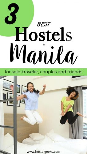 Best Hostels in Manila, the complete guide and overview for backpackers