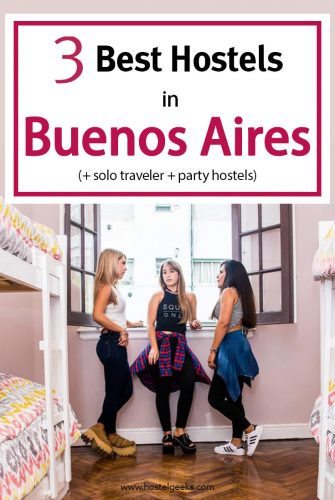 Best Hostels in Buenos Aires, complete guide and overview for backpackers
