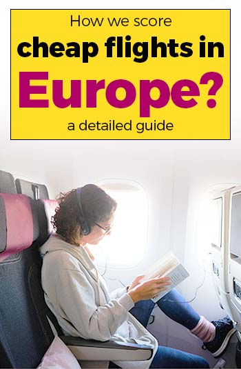 Cheap Flights in Europe - a complete guide