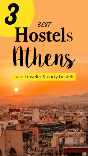 3 Best Hostels in Athens, Greece the complete guide and overview for backpackers
