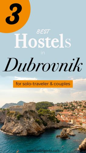 Best Hostels in Dubrovnik, Croatia the complete guide and overview for backpackers